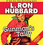 Gunman's Tally (Western Short Stories Collection)