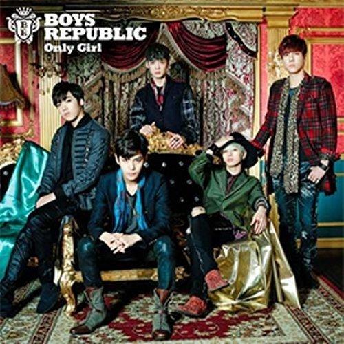 CD : Boys Republic - Only Girl (Japan - Import)