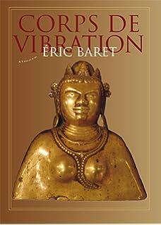 Yoga : Corps de vibration, corps de silence selon le ...
