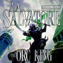 The Orc King: Forgotten Reals: Transitions, Book I Hörbuch von R. A. Salvatore Gesprochen von: Mark Bramhall