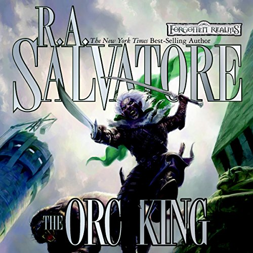 The Orc King: Forgotten Realms: Transitions, Book 1 Audiobook [Free Download by Trial] thumbnail