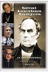 Great American Lawyers: An Encyclopedia Kindle Edition