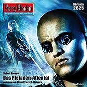 Das Plejaden-Attentat (Perry Rhodan 2625) | Hubert Haensel