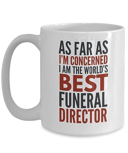 Amazoncom Funeral Director Mug As Far As Im Concerned I