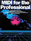 Midi for the Professional, Paul D. Lehrman and Tim Tully, 0711923272