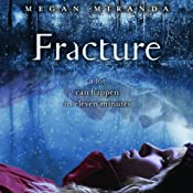 Fracture | Megan Miranda