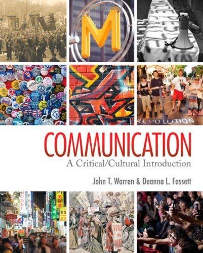 Communication: A Critical/Cultural Introduction