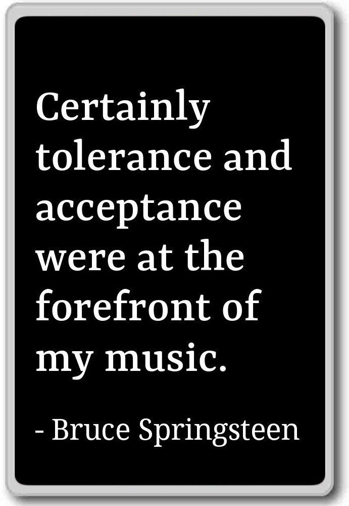 Amazon.com: Certainly tolerance and acceptance were a ...