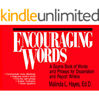 Encouraging Words: A Sourcebook of Words and Phrases for Dissertation and Report Writers
