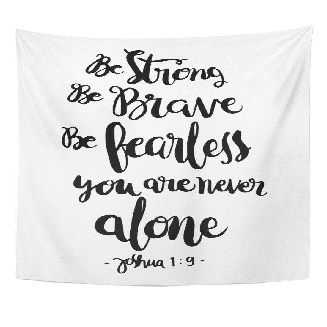 Breezat Tapestry Be Strong Brave Fearless You Are Never Alone Bible Verse Hand Lettered Quote Modern Calligraphy Christian Home Decor Wall Hanging for Living Room Bedroom Dorm 50x60 Inches