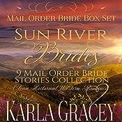 Sun River Brides: Mail Order Bride Box Set, Books 1-9 | Karla Gracey