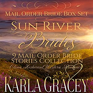 Sun River Brides: Mail Order Bride Box Set, Books 1-9 Audiobook