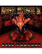 Bass Torture