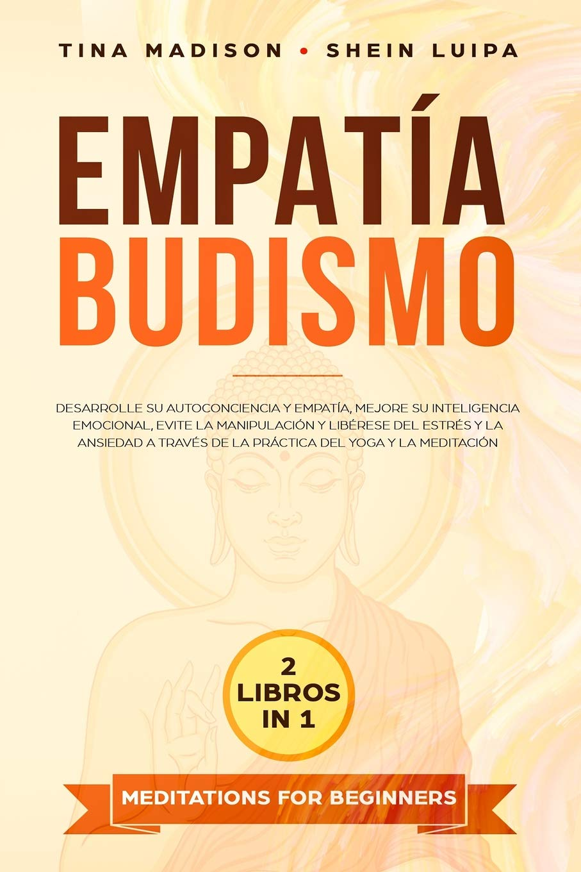 Empatía, Budismo: Desarrolle su autoconciencia y empatía ...