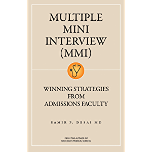 Multiple Mini Interview (MMI): Winning Strategies From Admissions Faculty
