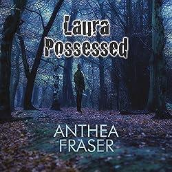 Laura Possessed