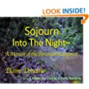 Sojourn Into The Night: A Memoir of the Peruvian Rainforest