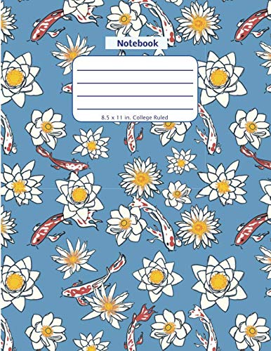 Notebook: Koi Fish and Flower - Large Notebook - Lined Pages in a Big Blank Format with College Ruled Lines and a Soft Cover Paperback (Nature Aquatic Series)