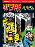 img - for Weird Love: You Know You Want It! book / textbook / text book