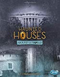 img - for Haunted Houses Around the World (It's Haunted!) book / textbook / text book