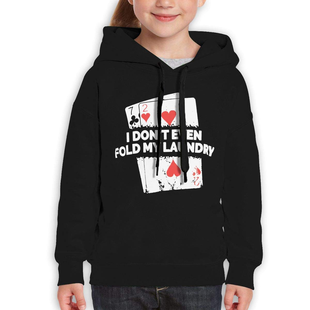 Boys Girls I Dont Even Fold My Laundry Teen Youth Hoodie Black