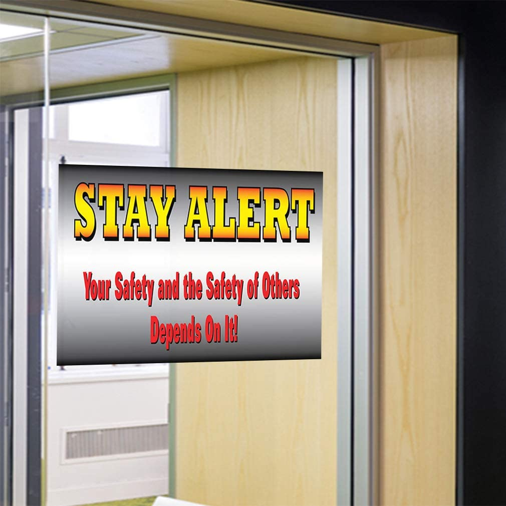 60inx40in, Decal Sticker Multiple Sizes Stay Alert Your Safety and The Safety of Others Depends On It Industrial /& Craft Outdoor Store Sign Grey