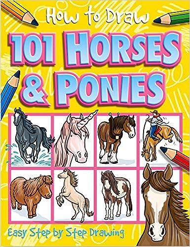 How to Draw 101 Horses & Ponies: Dan Green, Imagine That