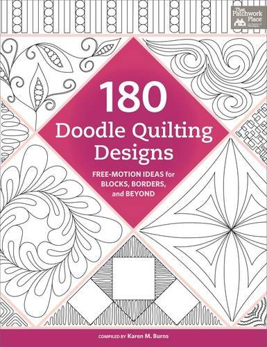180 Doodle Quilting Designs Free Motion Ideas For Blocks Borders And Beyond