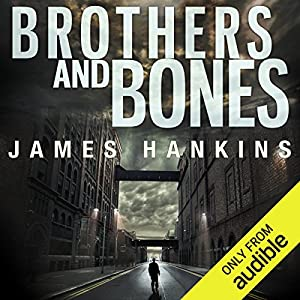 Brothers and Bones Hörbuch