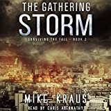 : The Gathering Storm: Surviving the Fall Series, Book 2