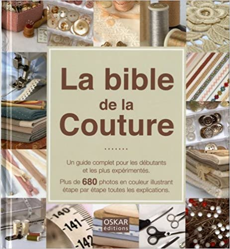 En ligne téléchargement gratuit La Bible de la couture epub, pdf