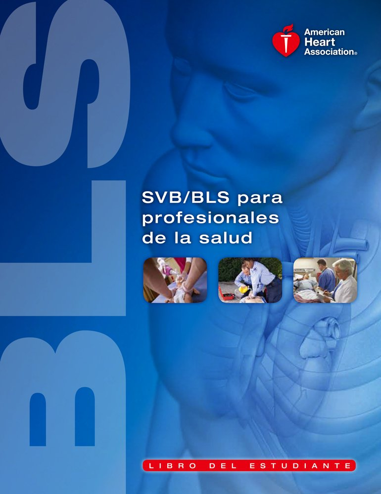 Spanish Basic Life Support Bls For Healthcare Providers Student