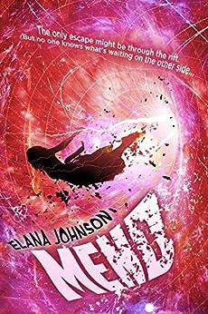 Mend (Rift Walkers Book 2) by [Johnson, Elana]