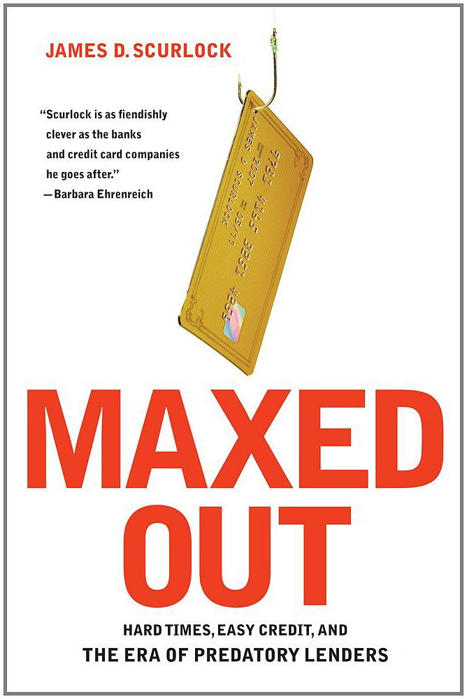 Maxed Out: Hard Times, Easy Credit and the Era of Predatory Lenders ebook