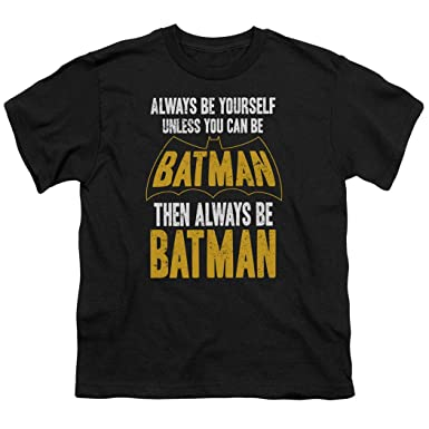 07817dd6b Amazon.com: Batman Always Be Yourself Youth DC Comics T Shirt: Clothing