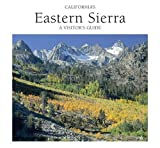 Search : California's Eastern Sierra: A Visitor's Guide Paperback June 1, 1992