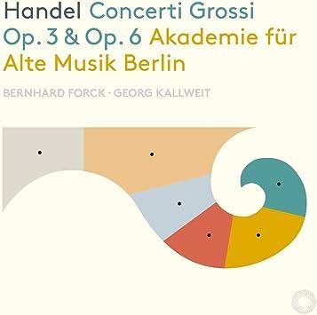 Concerti Grossi 3 & 6