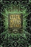 """Celtic Myths & Tales - Epic Tales (Gothic Fantasy)"" av Flame Tree Studio"