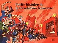 Petite histoire de la Révolution française par Grégory Jarry