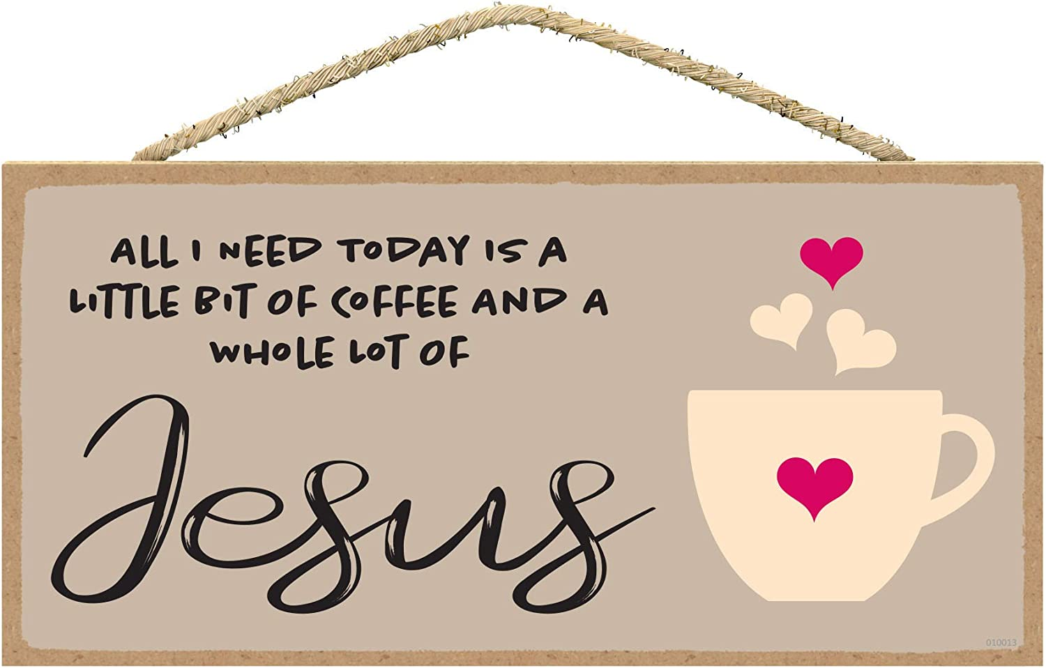 Christian Home Decor - Coffee and Jesus Sign - Need Jesus Coffee Sign 5 x 10 inches - Religious Wall Decor
