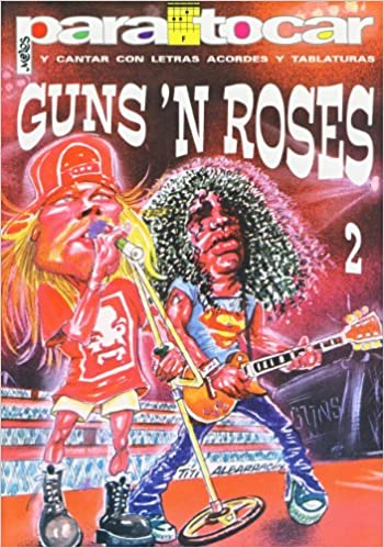 GUNS and ROSES - Cancionero Vol.2 Letras y Acordes para Guitarra ...