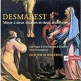 Desmarest - Messe à deux choeurs et deux orchestres