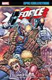 X-Force Epic Collection: Under The Gun (X-Force (1991-2002))