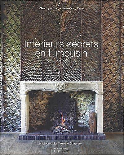 Livre gratuits Interieurs secrets en limousin pdf