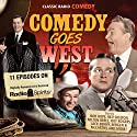 Comedy Goes West Radio/TV Program by Bill Morrow, Ed Beloin Narrated by Bing Crosby, Roy Rogers, Red Skelton, Bob Hope, Fred Allen, Jack Benny, Dennis Day