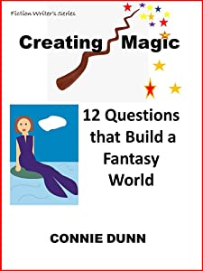 Creating Magic: 12 Questions that Build a Fantasy World