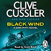 Black Wind: Dirk Pitt, Book 18 | Clive Cussler, Dirk Cussler