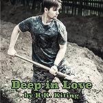 Deep in Love | H K Kiting