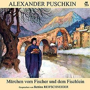 Märchen vom Fischer und dem Fischlein Hörbuch
