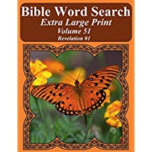 Bible Word Search Extra Large Print Volume 51: Revelation #1